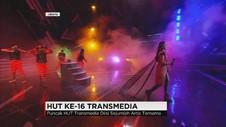 Puncak Acara HUT ke-16 Transmedia