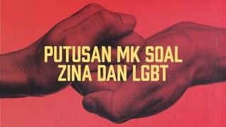 Kontroversi Putusan MK soal Zina dan LGBT