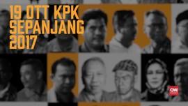 VIDEO: 19 OTT KPK Sepanjang 2017