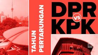 VIDEO: Tahun Pertarungan KPK-DPR