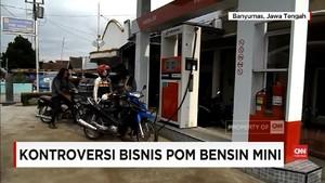 VIDEO: Bisnis Pom Bensin Mini Tersandung Regulasi