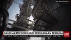 Saudi Aramco Menjadi Perusahaan Terbuka