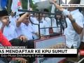 VIDEO: Edy-Musa Daftar Pilgub ke KPU Sumatra Utara