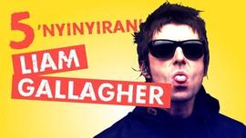 5 'Nyinyiran' Liam Gallagher