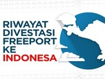 Riwayat Divestasi Freeport ke Indonesia