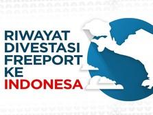 Riwayat Divestasi Freeport ke Indonesia
