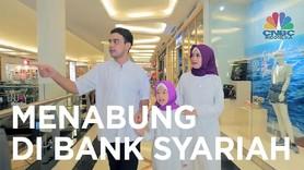 VIDEO : Menabung di Bank Syariah