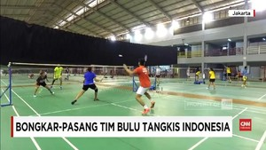 VIDEO: Bongkar Pasang Tim Bulutangkis Indonesia