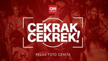 Cekrak-Cekrek: Cara Mendaftar Kelas Fotografi CNN Indonesia