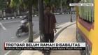 Trotoar Belum Ramah Disabilitas