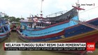 Nelayan Tunggu Surat Resmi dari Pemerintah