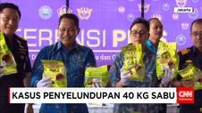 Bea Cukai dan BNN Gagalkan Penyelundupan 40 Kg Sabu