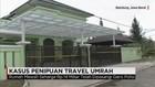 Lagi, Penipuan Travel Umrah