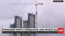 Presiden Minta Perbaikan Izin Investasi