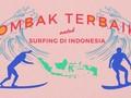 Ombak Terbaik untuk Surfing di Indonesia