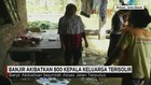 800 Kepala Keluarga Terisolir Akibat Banjir