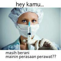 Tapi jangan sampai menyakiti hati perawat ya. Salah-salah Kamu bisa disuntik! Foto: Instagram