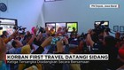 Korban First Travel Datangi Sidang