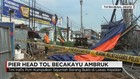 Pier Head Tol Becakayu Ambruk