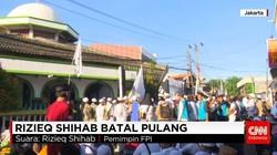 Rizieq Shihab Batal Pulang