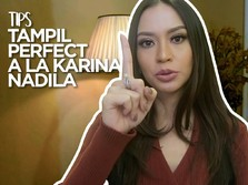 VIDEO : Tips Tampil Perfect Ala Karina Nadila