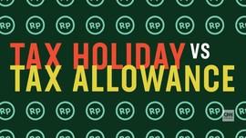 Memanfaatkan <i>Tax Holiday</i> dan <i>Tax Allowance</i>