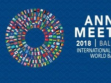 Simak Agenda Perdana IMF - World Bank Annual Meetings 2018
