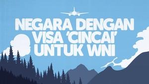 INFOGRAFIS: Negara dengan Visa 'Cincai' untuk WNI