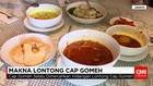 Hidangan Lontong Cap Gomeh Lambangkan Kebersamaan