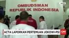 ACTA Laporkan Pertemuan Jokowi-PSI ke Ombudsman