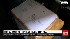 PK Ahok Dilimpahkan ke MA