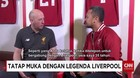 Legenda Liverpool Kunjungi Jakarta