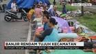 Banjir Rendam Tujuh Kecamatan