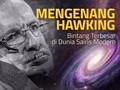 Mengenang Hawking, Bintang Terbesar di Dunia Sains Modern