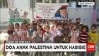 Doa Anak Palestina untuk Habibie