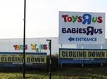 Toys 'R' Us Juga Tutup di Inggris, 3.000 Orang Akan Di-PHK