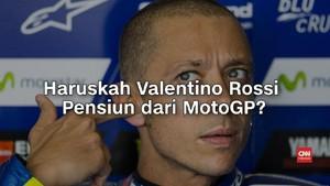 VIDEO: Haruskah Valentino Rossi Pensiun dari MotoGP?