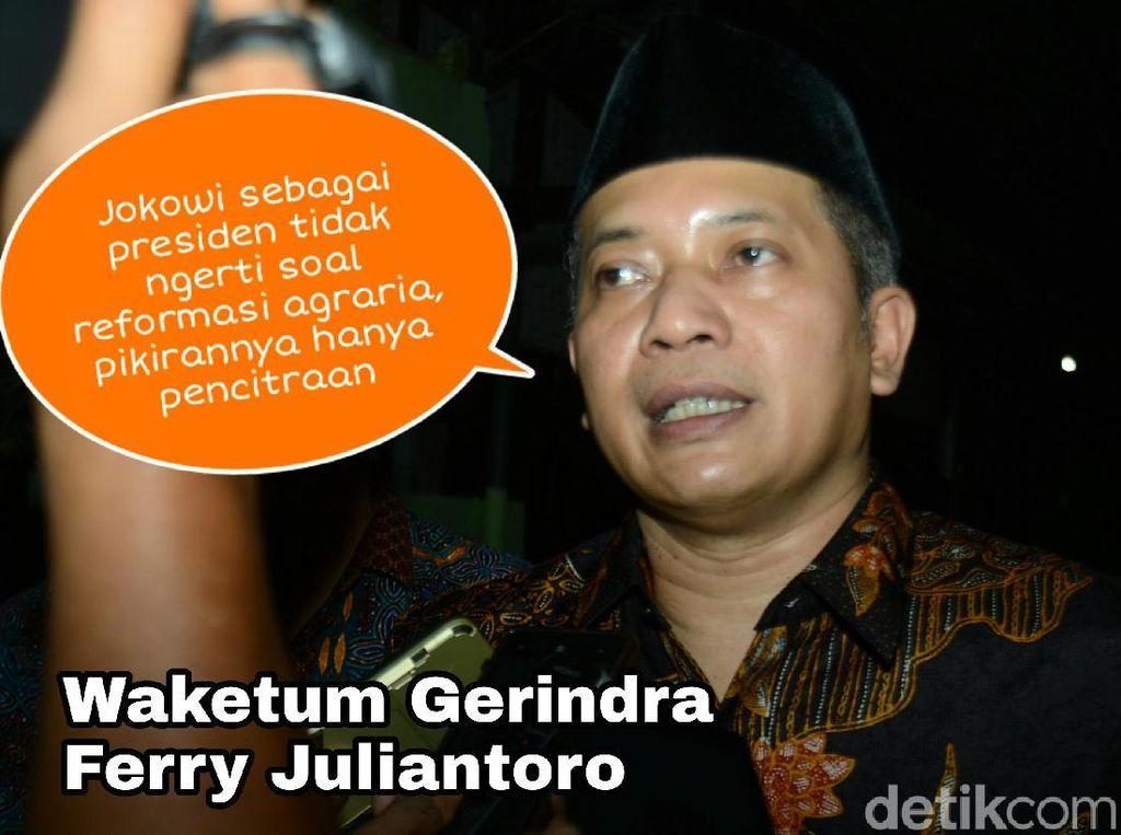 Gerindra pun menyebut bagi-bagi sertifikat tanah oleh Jokowi itu hanya upaya pencitraan.