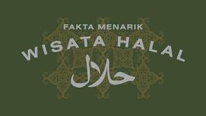 INFOGRAFIS: Fakta Menarik Wisata Halal