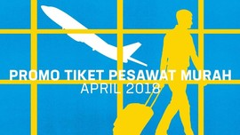 INFOGRAFIS: Promo Tiket Pesawat Murah April 2018