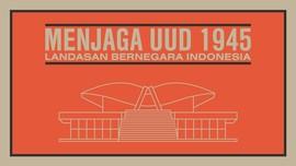 Mengawal UUD 1945, Landasan Bernegara Indonesia