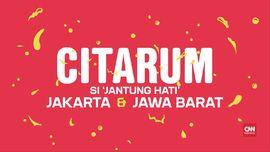 VIDEO: Citarum, Si 'Jantung' Hati Jakarta dan Jawa Barat