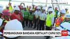 Pembangunan Bandara Kertajati Capai 92%