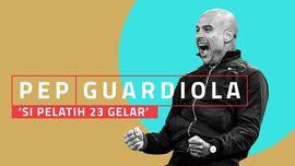 INFOGRAFIS: Pep Guardiola 'Si Pelatih 23 Gelar'