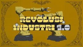 INFOGRAFIS: Mengenal Revolusi Industri 4.0