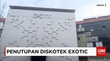 Diskotek Exotic Harus Menutup Usahanya Paling Lambat 5x24 Jam