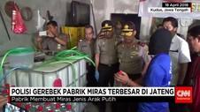 Polisi Gerebek Pabrik Miras Omzet Puluhan Juta