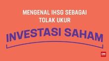 IHSG sebagai Tolak Ukur Investasi Saham
