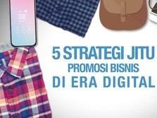 VIDEO: 5 Strategi Jitu Promosi Bisnis di Era Digital