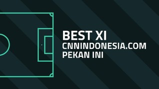 INFOGRAFIS: Best XI CNNIndonesia.com Pekan Ini